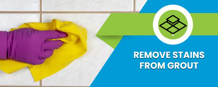 Remove Stains From Grout